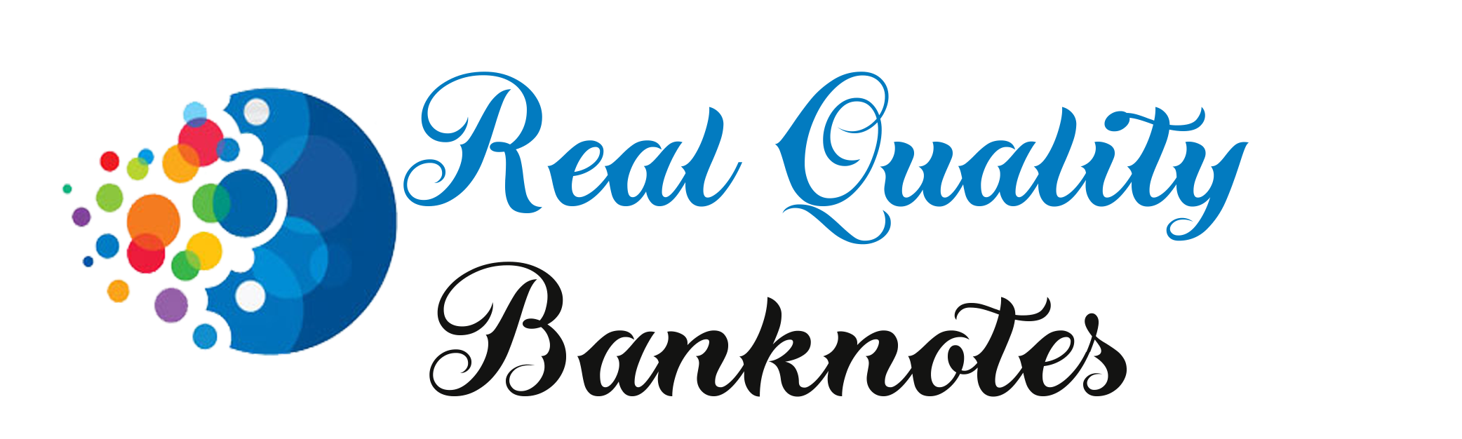 Real Quality Bank Notes